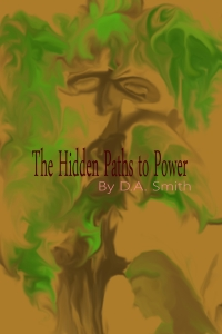 The Hidden Paths to Power cover